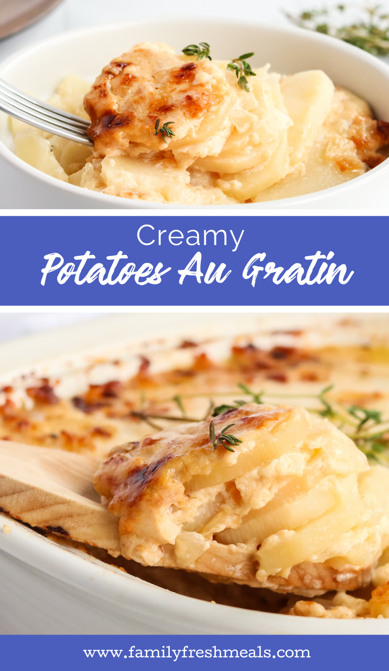 The best Creamy Potatoes Au Gratin recipe from Family Fresh Meals via @familyfresh