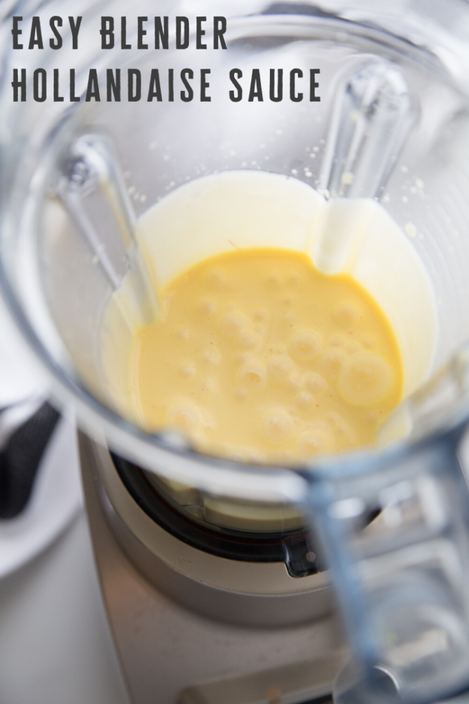 Easy Blender Hollandaise Sauce Recipe from Family Fresh Meals