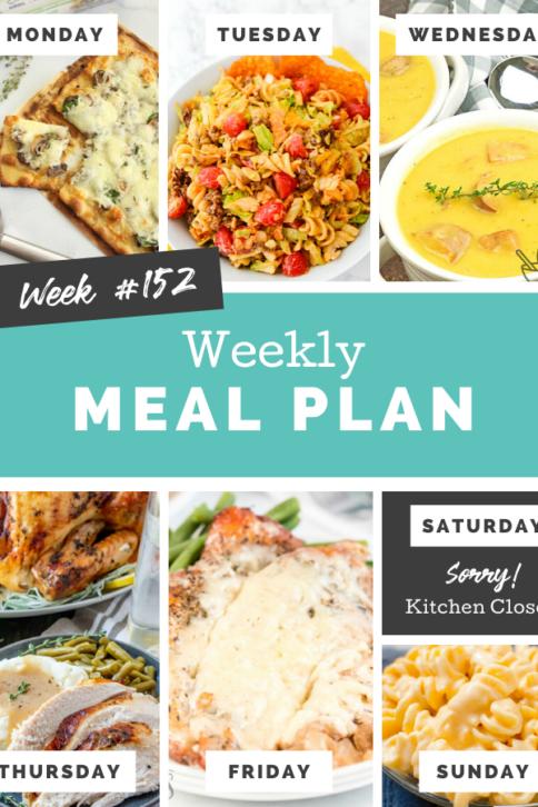 Easy Weekly Meal Plan Week 152 - Family Fresh Meals