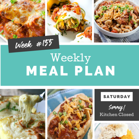 Easy Weekly Meal Plan Week 155 - Family Fresh Meals
