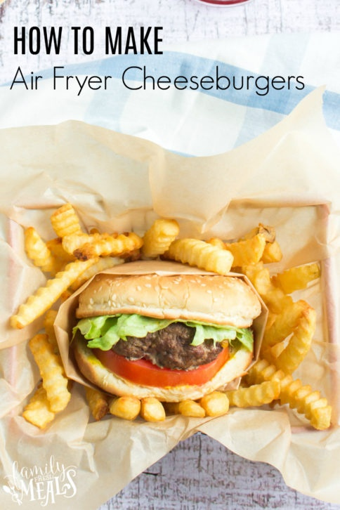 How To Make Air Fryer Cheeseburgers and fries - Family Fresh Meals Recipe