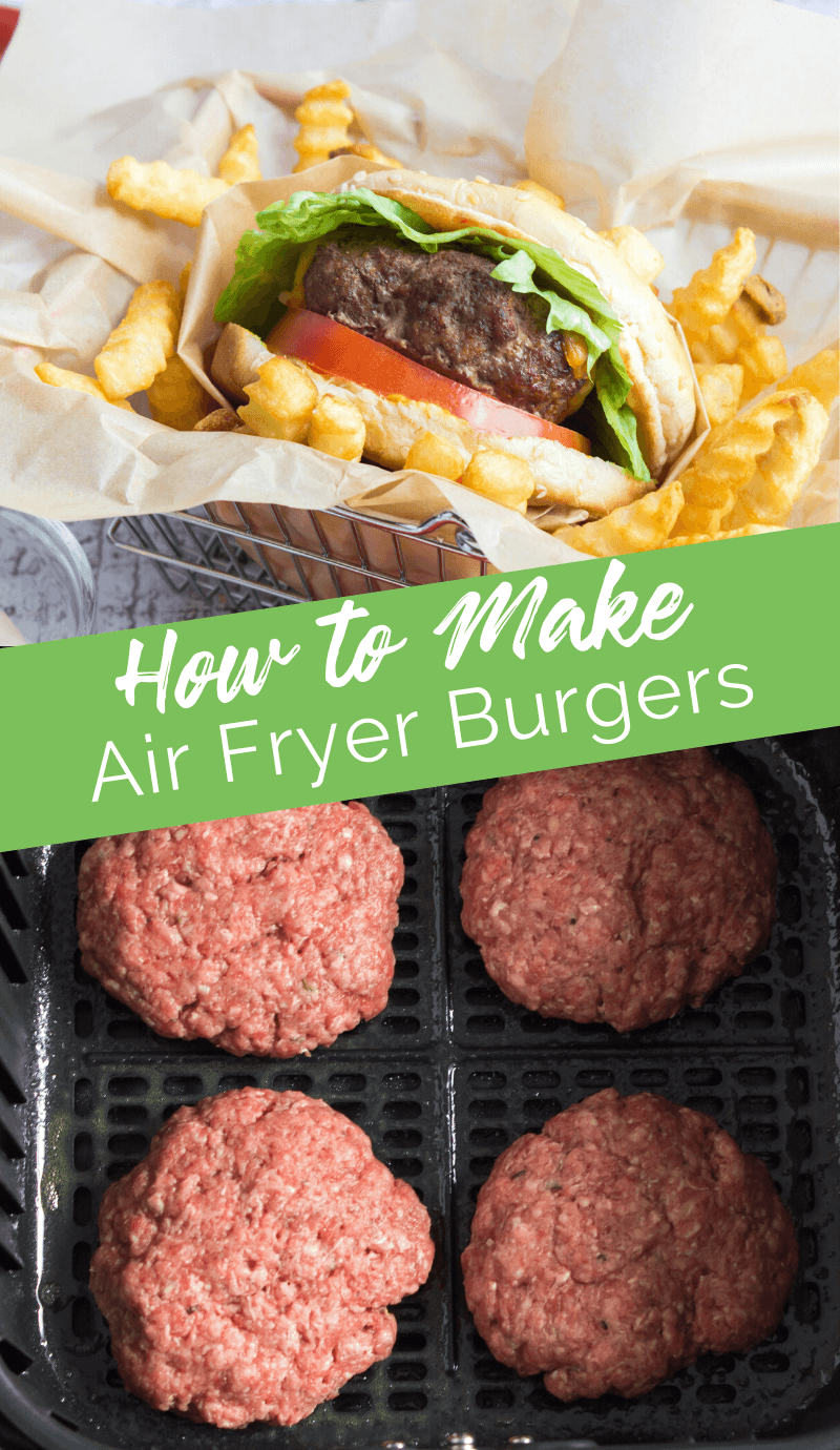 How to Make Air Fryer Burgers - a quick way to make tasty burgers when it's too cold to grill! #burgers #airfryer #hamburgers #healthy  via @familyfresh