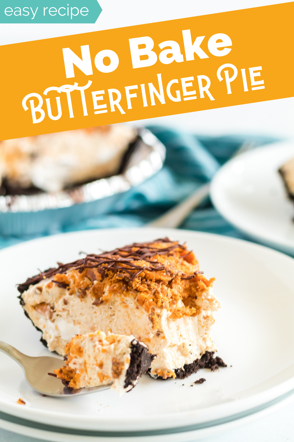 Because there's no oven needed, this creamy No Bake Butterfinger Pie is a great dessert to make with kids – or to eat with them. #familyfreshmeals #butterfinger #pie #nobake via @familyfresh