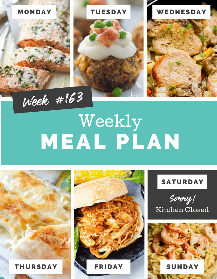 Easy Weekly Meal Plan Week 163 - Family Fresh Meals