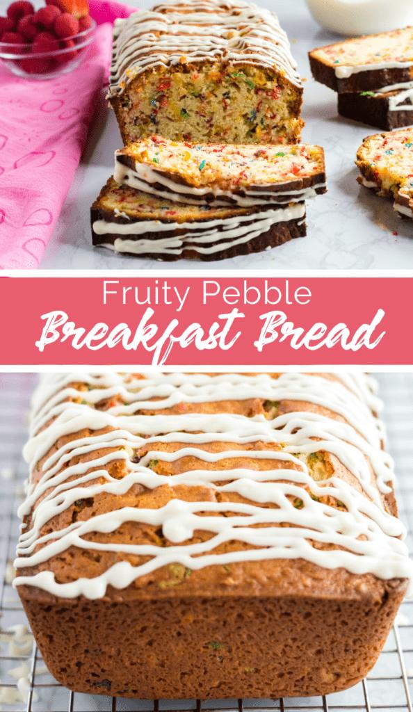 Fruity Pebble Breakfast Bread Recipe from Family Fresh Meals