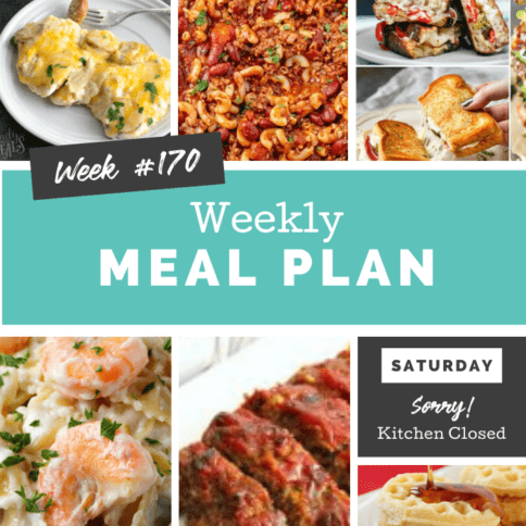 Easy Weekly Meal Plan Week 170 - Family Fresh Meals