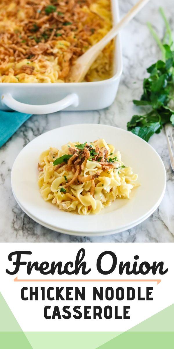 French Onion Chicken Noodle Casserole recipe - An instant family favorite! via @familyfresh